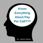 Know Everything About Pay Per Call